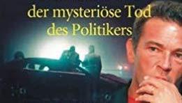 """Der mysteriöse Tod von Jörg Haider: Wie eine Mainstreamzeitung meine Recherchen als Verschwörungstheorien darstellt & gleichzeitig """"bestätigt!"""""""