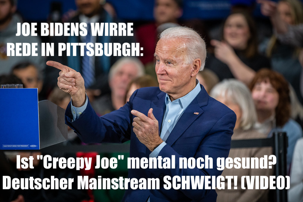 "JOE BIDENS WIRRE REDE IN PITTSBURGH: Ist ""Creepy Joe"" mental noch gesund? Deutscher Mainstream SCHWEIGT! (VIDEO)"