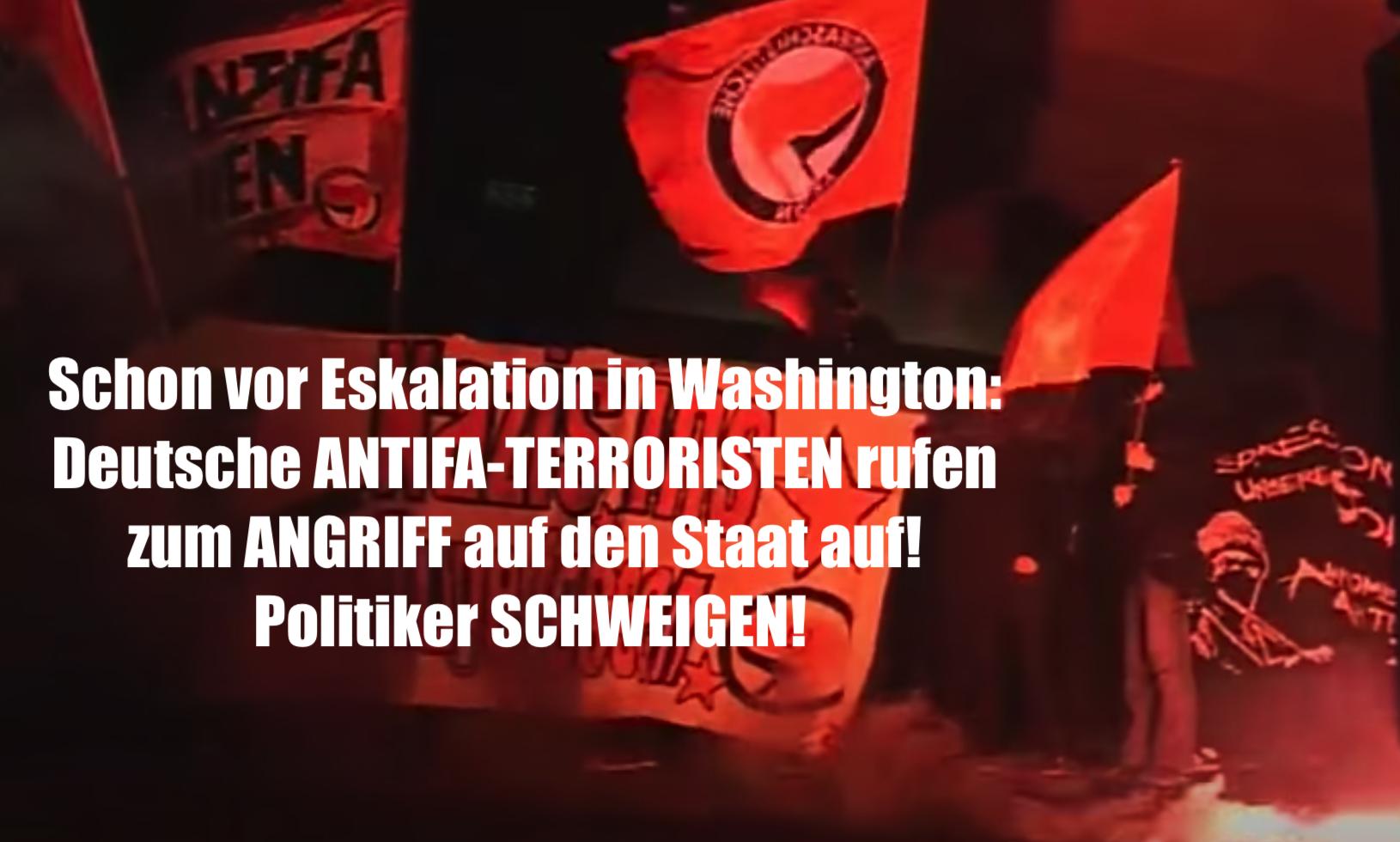 Schon vor Eskalation in Washington: Deutsche ANTIFA-TERRORISTEN rufen zum Angriff auf den Staat auf! Politiker SCHWEIGEN!