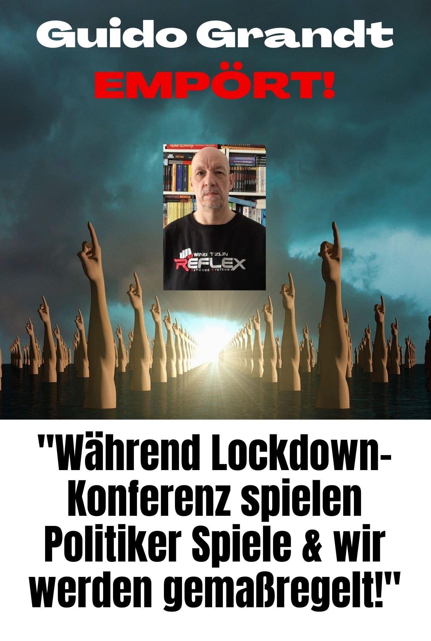 """GUIDO GRANDT EMPÖRT: """"Bei Lockdown-Konferenz spielen Politiker Spiele & wir werden gemaßregelt!"""" (VIDEO)"""