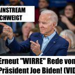 """MAINSTREAM SCHWEIGT: Erneut """"WIRRE"""" Rede von US-Präsident Joe Biden! (VIDEOS)"""